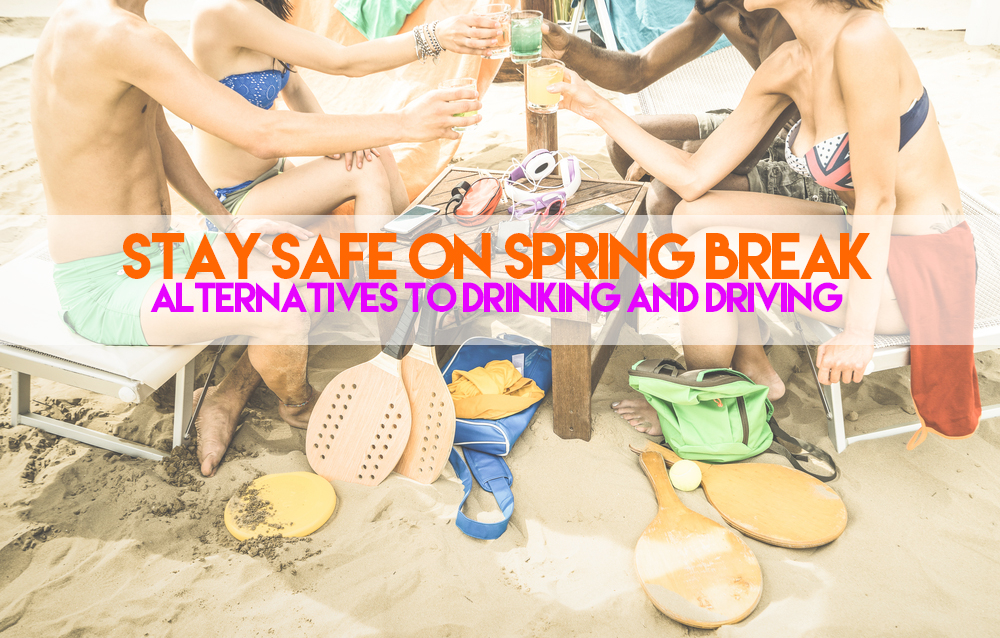Don't drink and drive on spring break